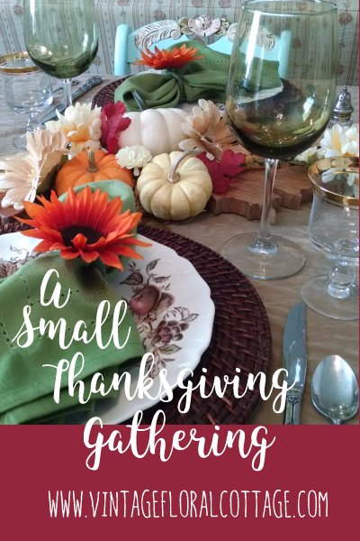 Small Thanksgiving Table | Vintage Floral Cottage