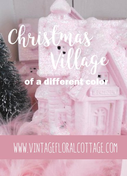 Pink Christmas Village | Vintage Floral Cottage