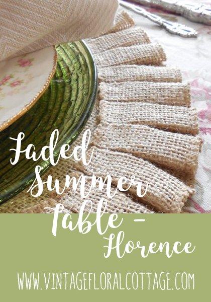 Faded Summer - Florence tablescape | Vintage Floral Cottage