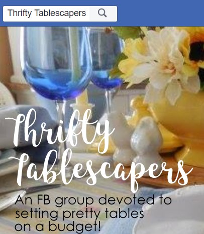Thrifty Tablescapers Facebook Group Pin Image | Vintage Floral Cottage
