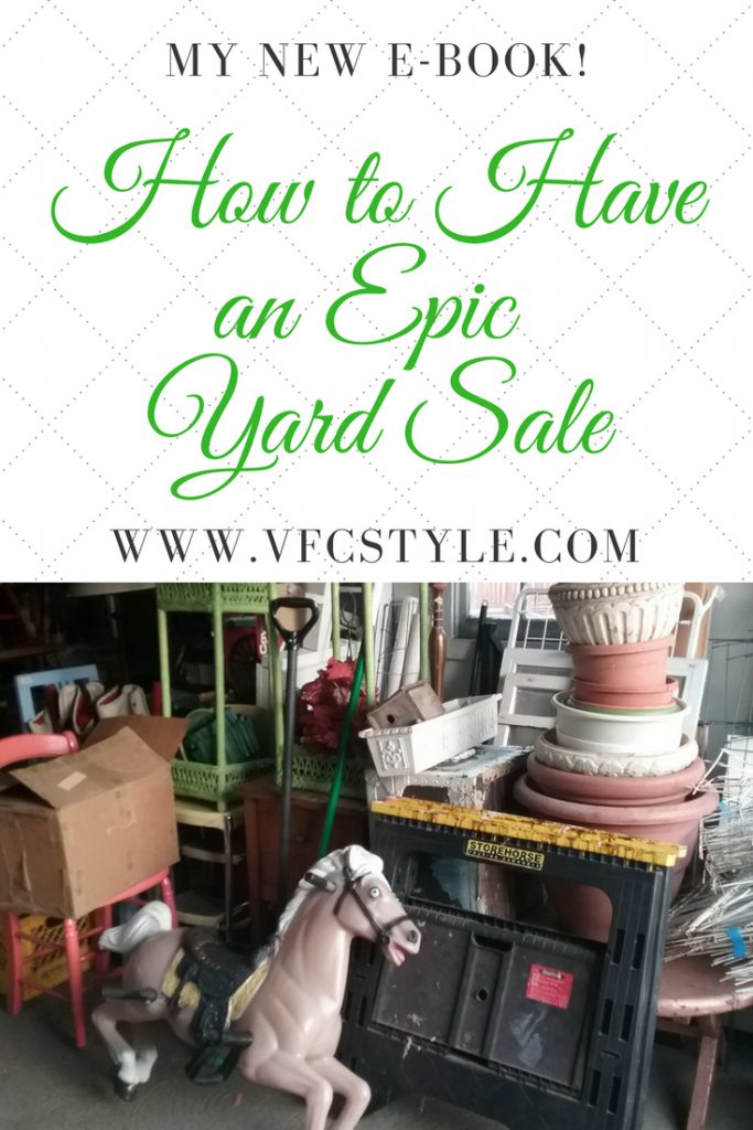New e-book from Janet Green of Vintage Floral Cottage: How to Have An Epic Yard Sale!! Have your best sale ever with Janet's book! Easy download links for Amazon Kindle or PDF editions! #howtohaveanepicyardsale #yardsaletips #garagesaletips #yardsaleideas #garagesale #haveagoodgaragesale #ebook #yardsaleebook #garagesaleebook